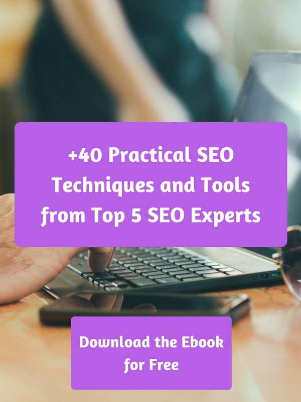 +40 Practical SEO Techniques and Tools from Top 5 SEO Experts (1)